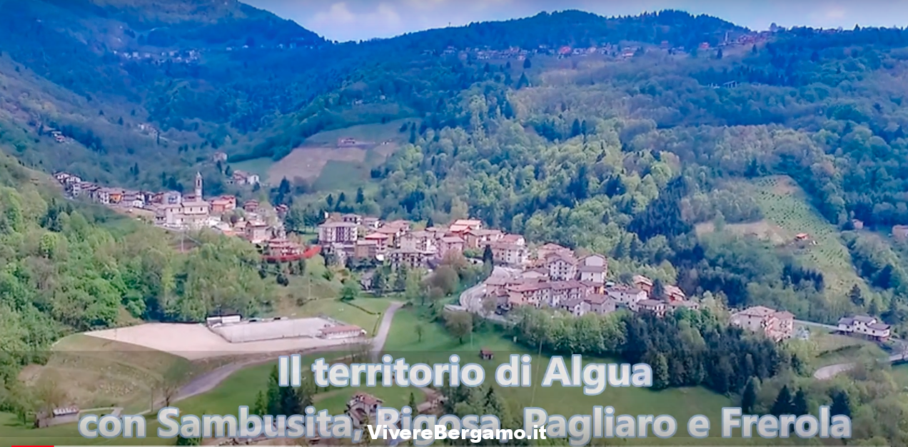 Algua con Sambusita, Rigosa, Pagliaro e Frerola Video Drone Valle Brembana
