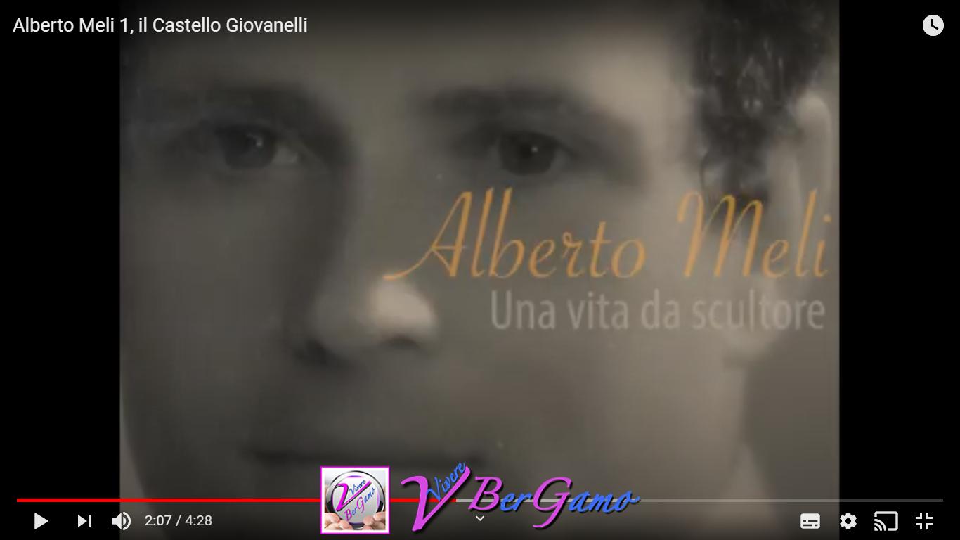 Video Alberto Meli e il Castello Giovanelli - Luzzana